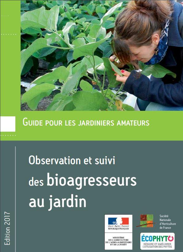 Guide pour les jardiniers amateurs - Observation et suivi des bioagresseurs au jardin SNHF agroécologie