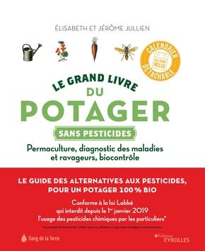 Le grand livre du potager sans pesticides-Élisabeth et jérôme Jullien